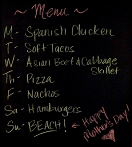 Menu for week 19 of the year 2014. Image taken from NW Mama's kitchen chalkboard.
